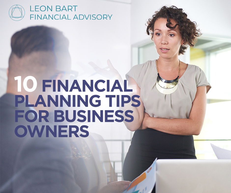 10 Financial Planning Tips for Business Owners